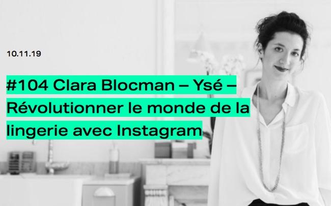 Fringue [PODCAST] Clara Blocman (Ysé): révolutionner le monde de la lingerie avec Instagram