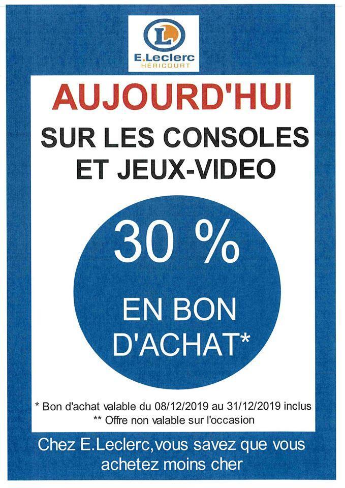 Jeux video [leclerc héricourt] 30 pour-cent de remise en bon d'achat sur le rayon jeux vidéo et 50 pour-cent de remise sur la carte sur le rayon jouet