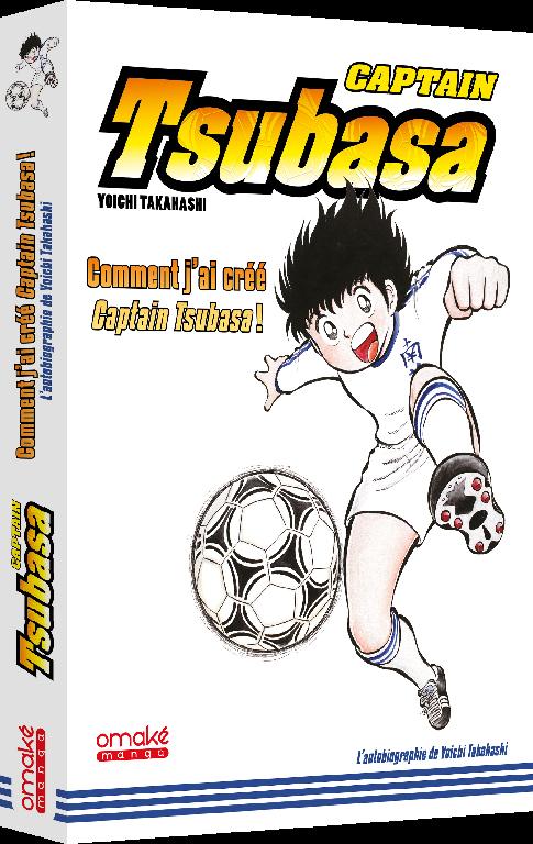 Football Découvrez toutes les coulisses d'Olive et Tom (Captain Tsubasa)