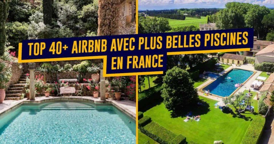 Bikini Prime 40+ Airbnb avec les plus belles piscines en France, pour changer de la municipale