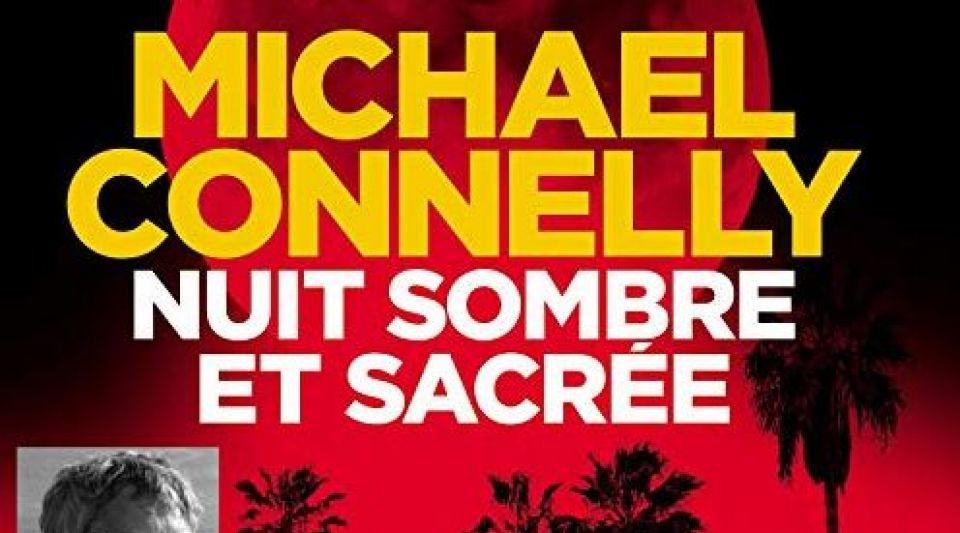 """Ebook """"Nuit sombre et sacrée"""" de Michael Connelly : une enquête minutieuse au suspens garanti"""